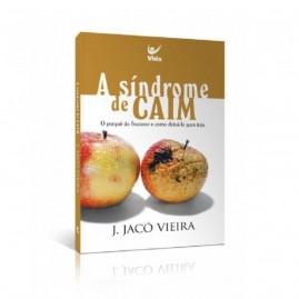 A Síndrome de Caim | J. Jacó Vieira