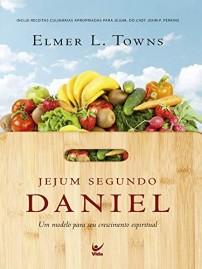Jejum Segundo Daniel   Elmer L. Towns