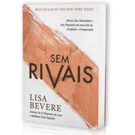 Sem Rivais | Lisa Bevere
