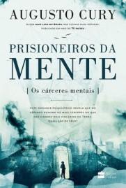Prisioneiros da Mente   Augusto Cury