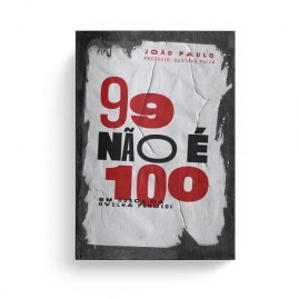 99 não é 100 Em Busca da Ovelha Perdida | João Paulo