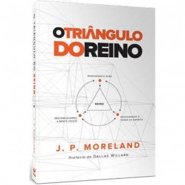 O Triângulo Do Reino | J. P. Moreland
