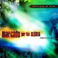 CD - Marcado Por Tua Glória