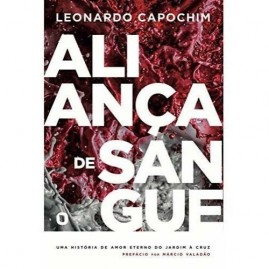 Aliança De Sangue | Leonardo Capochim