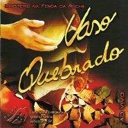 CD - Vaso Quebrado