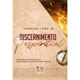 Discernimento Espiritual | Oswaldo Lobo Jr