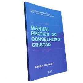 Manual Prático do Conselheiro Cristão | Sarah Hayashi