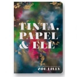 Tinta, Papel e Ele | Zoe Lilly