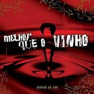 CD - Melhor que o Vinho