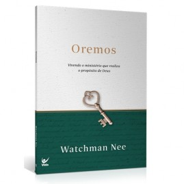 Oremos | Watchman Nee